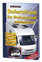 Solarstrom im Reisemobil, 120 Seiten
